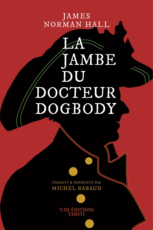 La jambe du Docteur Dogbody